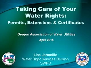 Taking Care of Your Water Rights:  Permits, Extensions & Certificates