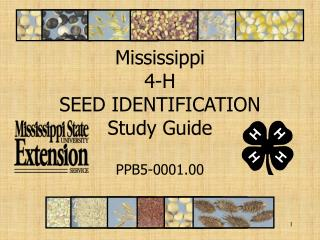 Mississippi 4-H SEED IDENTIFICATION Study Guide