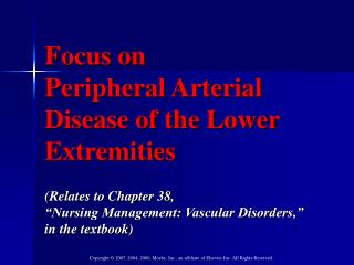 Focus on  Peripheral Arterial Disease of the Lower Extremities