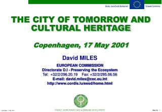 THE CITY OF TOMORROW AND CULTURAL HERITAGE Copenhagen, 17 May 2001