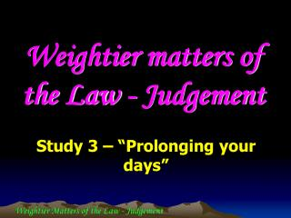 Weightier matters of the Law - Judgement