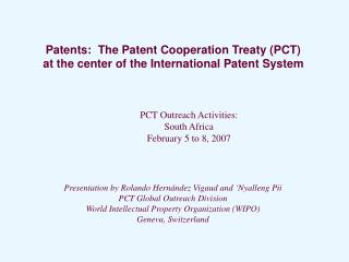 Patents:  The Patent Cooperation Treaty (PCT) at the center of the International Patent System