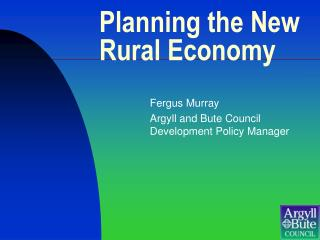 Planning the New Rural Economy