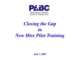 Closing the Gap in New Hire Pilot Training