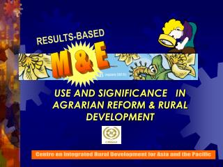 USE AND SIGNIFICANCE   IN AGRARIAN REFORM & RURAL DEVELOPMENT