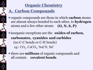 A.  Carbon Compounds