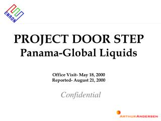 PROJECT DOOR STEP Panama-Global Liquids Office Visit- May 18, 2000 Reported- August 21, 2000