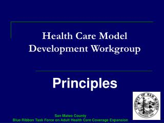 Health Care Model Development Workgroup