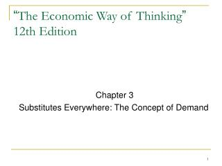 """ The Economic Way of Thinking "" 12th Edition"