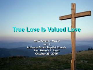 True Love Is Valued Love