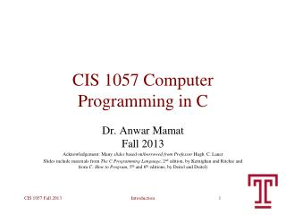 CIS 1057 Computer Programming in C