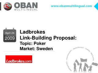 Ladbrokes Link-Building Proposal:  Topic: Poker Market: Sweden