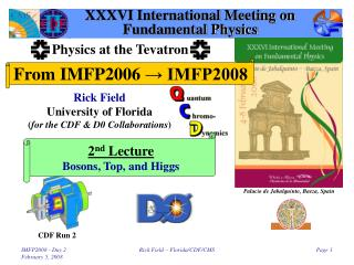 XXXVI International Meeting on Fundamental Physics