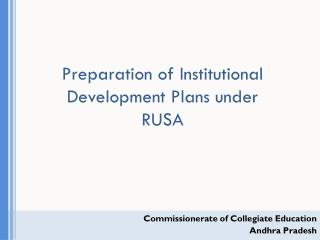 Preparation of Institutional Development Plans under RUSA