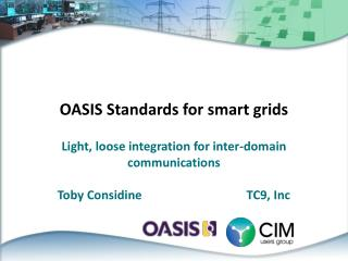 OASIS Standards for smart grids