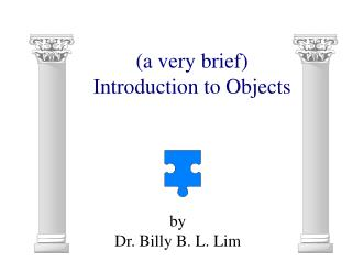 (a very brief)  Introduction to Objects
