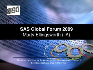 SAS Global Forum 2009 Marty Ellingsworth (iiA)