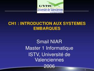 CH1 : INTRODUCTION AUX SYSTEMES EMBARQUES
