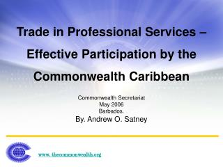 Trade in Professional Services –  Effective Participation by the Commonwealth Caribbean