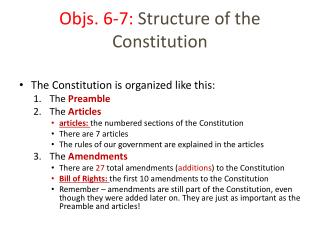 Objs. 6-7:  Structure of the Constitution