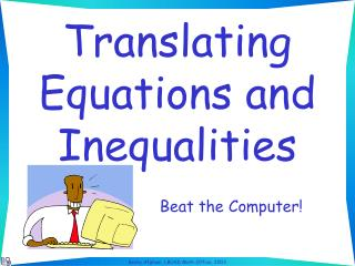Translating Equations and Inequalities