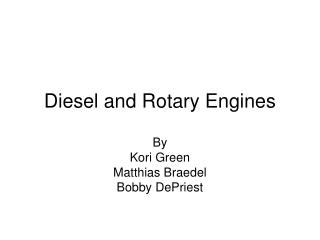 Diesel and Rotary Engines