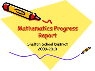 Mathematics Progress Report