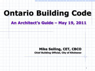 Ontario Building Code An Architect's Guide – May 19, 2011