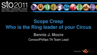 Scope Creep Who is the Ring leader of your Circus