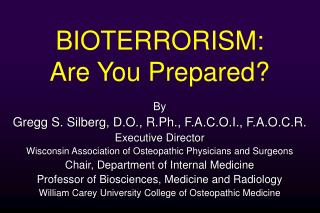 BIOTERRORISM:  Are You Prepared?