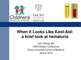 When It Looks Like Kool-Aid:  a brief look at hematuria