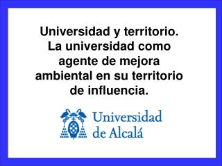 Universidad y territorio.