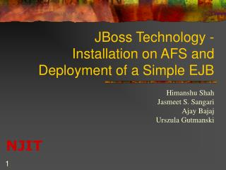 JBoss Technology - Installation on AFS and Deployment of a Simple EJB