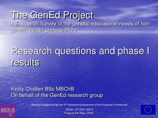Research supported by the 5 th  framework programme of the European Community. QLG4 –CT-2001-30216