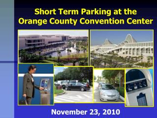 Short Term Parking at the Orange County Convention Center