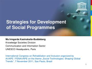 Strategies for Development  of Social Programmes