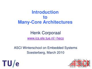 Introduction to Many-Core Architectures