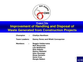 Project Title Improvement of Handling and Disposal of Waste Generated from Construction Projects