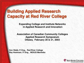 Building Applied Research Capacity at Red River College