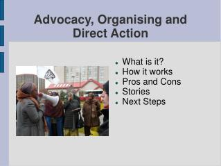 Advocacy, Organising and Direct Action