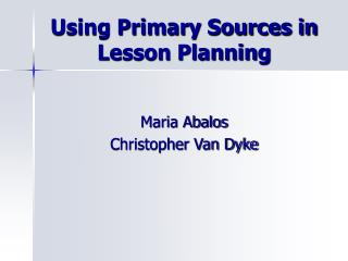Using Primary Sources in Lesson Planning