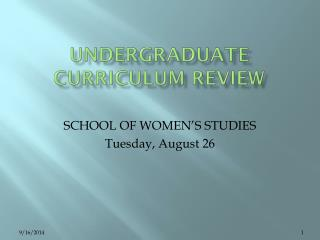 UNDERGRADUATE CURRICULUM REVIEW
