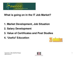 What is going on in the IT Job Market?   Market Development, Job Situation Salary Development