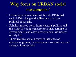 Why focus on URBAN social movements?