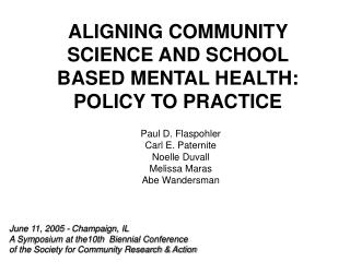 ALIGNING COMMUNITY SCIENCE AND SCHOOL BASED MENTAL HEALTH: POLICY TO PRACTICE