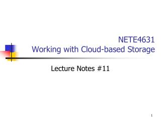 NETE4631 Working with Cloud-based Storage
