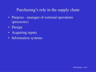 Purchasing's role in the supply chain