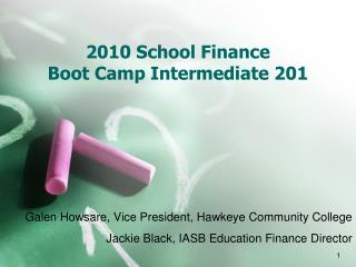 2010 School Finance  Boot Camp Intermediate 201