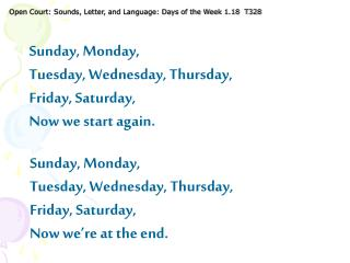 Open Court: Sounds, Letter, and Language: Days of the Week 1.18  T328