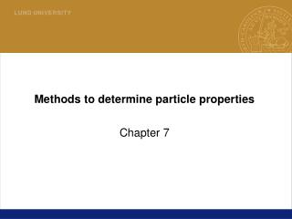 Methods to determine particle properties